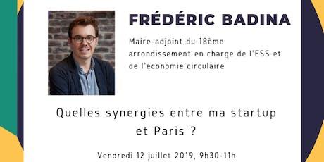 Frédéric Badina - Maire-Adjoint 18ème - Economie Circulaire @Paris&Co billets