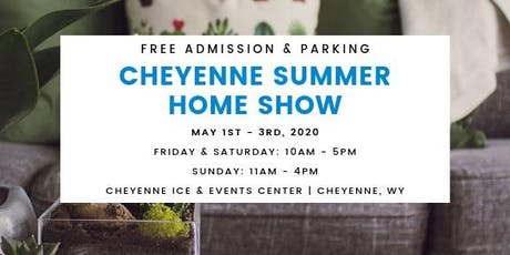 Cheyenne Summer Home Show tickets