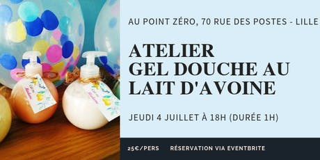 Atelier Gel Douche au lait d'avoine tickets