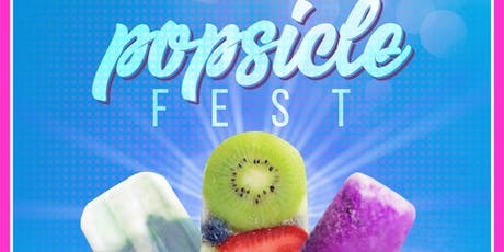 Popsicle Fest - 3rd Annual tickets