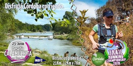 DESAFÍO CALAMUCHITA, TRAIL RUNNING LOS REARTES. 21K-12K-7K-CAMINANTE entradas