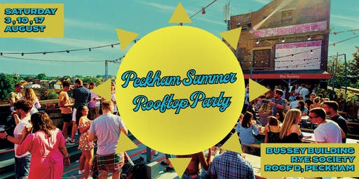 Peckham Summer Rooftop Party: Bussey Building