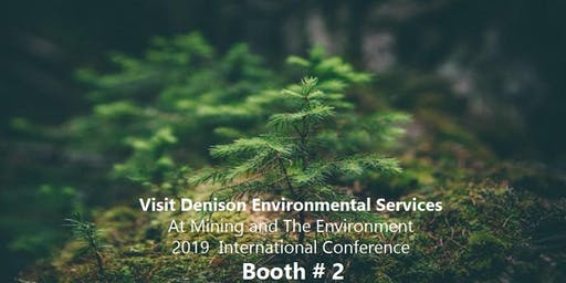 Join Denison Environmental  Services at Mining & Environment Conference