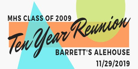 Middleboro High School Class of 2009 - Ten Year Reunion tickets