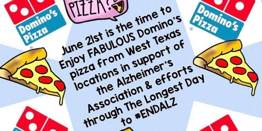 Domino's Pizza Longest Day Fundraiser for West Texas Alzheimer's Assoc