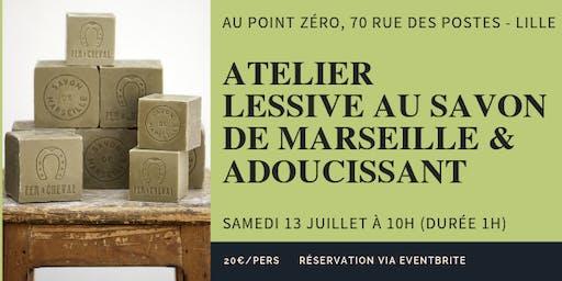 Atelier Lessive au savon de Marseille et adoucissant