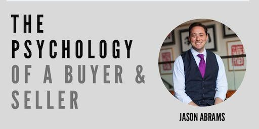 The Psychology of A Buyer & Seller w/Jason Abrams (Ann Arbor, MI)
