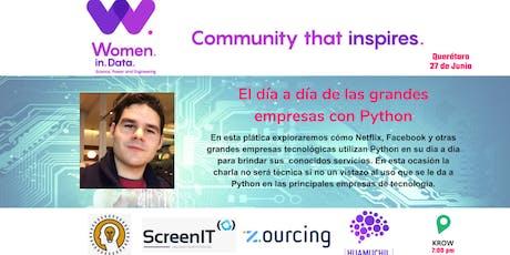 WiDSCommunity QRO - Meetup - El día a día de las grandes empresas con Python tickets