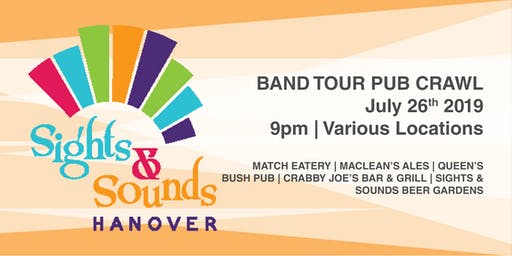 Band Tour Pub Crawl - Hanover Sights & Sounds Festival