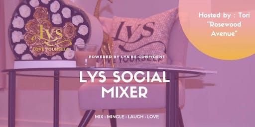 LYS Social Mixer