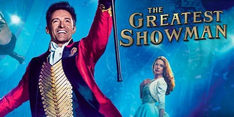 Woldingham Open Air Cinema & Live Music - The Greatest Showman tickets