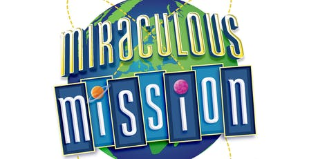Miraculous Mission VBS Christ Lutheran Church tickets