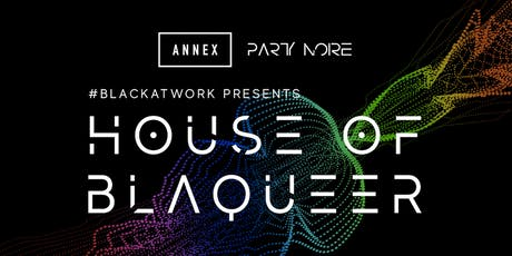 #BlackAtWork Presents: House of Blaqueer tickets