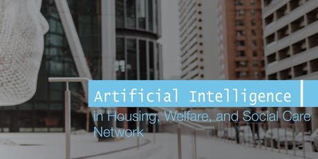 AI in Housing, Welfare & Social Care: Reviewing Evidence/Setting Priorities tickets