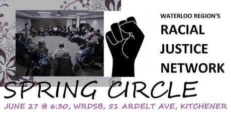 RACIAL JUSTICE NETWORK - SPRING CIRCLE tickets