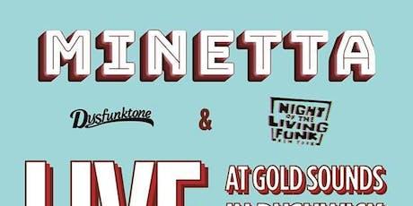 Minetta//Night of the Living Funk//Dysfunktone tickets