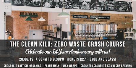 The Clean Kilo: 1st Year Anniversary Zero Waste Crash Course tickets