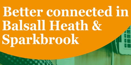 Better Connected Balsall Heath and Sparkbrook tickets