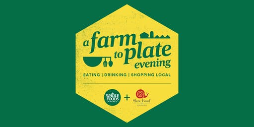 A Farm to Plate Evening