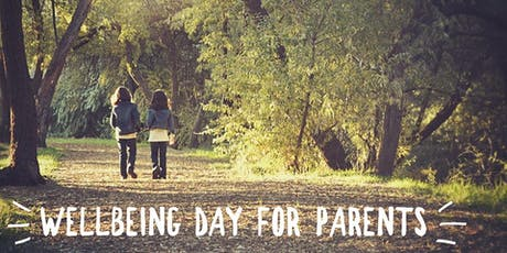 WellBeing Day for Parents  tickets
