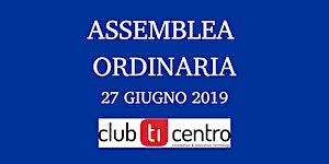 Assemblea Ordinaria 2019 ClubTi Centro