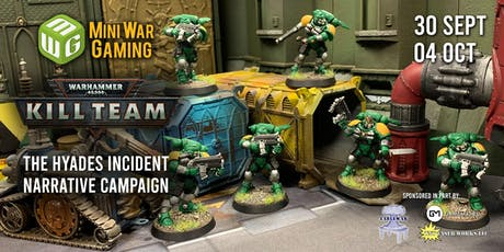 MiniWarGaming Kill Team Narrative Campaign - The Hyades Incident tickets