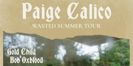 Paige Calico with Gold Child, Bob OxBlood tickets