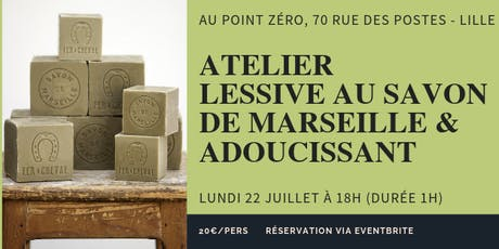 Atelier Lessive au savon de Marseille et adoucissant billets