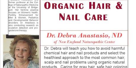 Organic Hair & Nail Care tickets