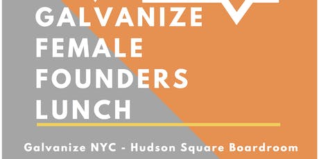 Galvanize Female Founders Lunch - July tickets