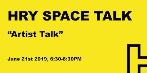 HRY SPACE Talk: Andrew Herzog, Jon Key,  Jamal Peterman, Bradley Ward