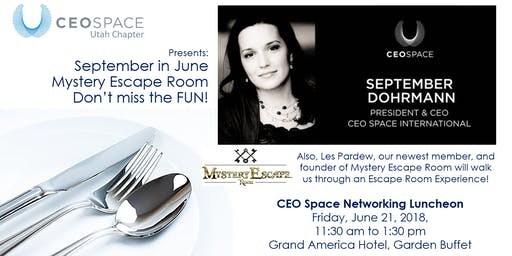 CEO Space - Utah Chapter June Networking Luncheon