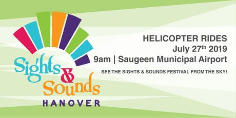 Helicopter Ride - Hanover Sights & Sounds Festival tickets