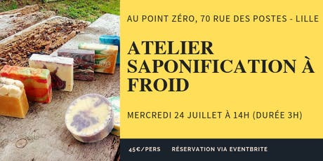 Atelier Saponification à froid tickets