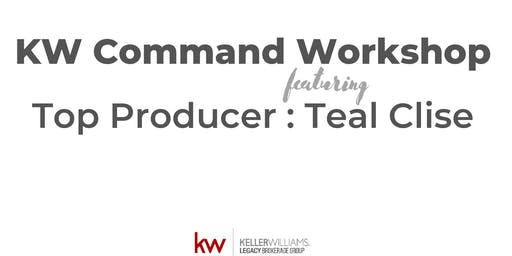 KW Command Workshop Ft. Top Producer Teal Clise
