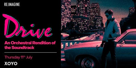 Drive - An Orchestral Rendition of the Soundtrack tickets