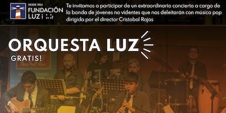 Concierto Orquesta Luz entradas