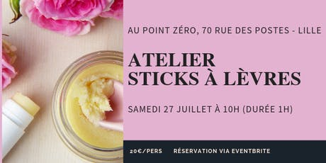 Atelier Sticks à lèvres tickets
