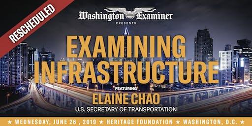 Examining Infrastructure