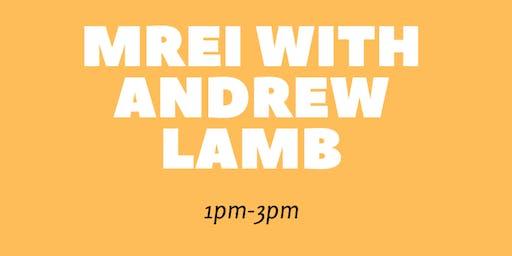 MREI with Andrew Lamb