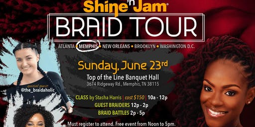 Shine 'n Jam Braid Tour: Memphis Edition