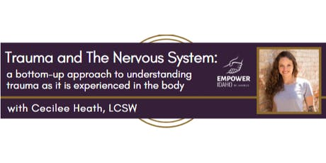 Trauma and the Nervous System with Cecilee Heath tickets