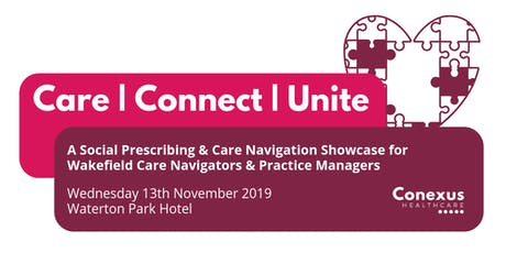Care | Connect | Unite: A Social Prescribing & Care Navigation Showcase tickets