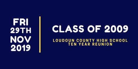 LCHS Class of 2009 10 Year Reunion tickets