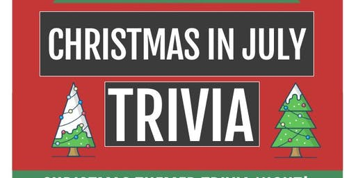 SOLD OUT: Christmas in July! Holiday Themed Trivia Night
