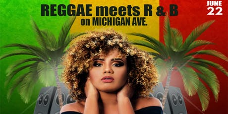 Reggae meets R&B on Michigan Ave. tickets