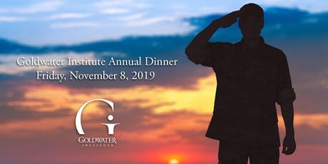 2019 Goldwater Institute Annual Dinner  tickets