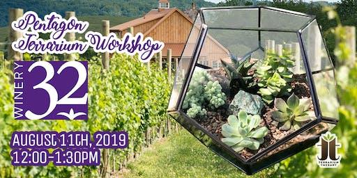 Pentagon Succulent Terrarium Workshop at Winery 32