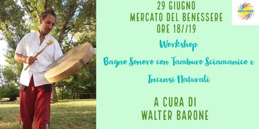 WORKSHOP DI TAMBURO SCIAMANICO E INCENSI NATURALI