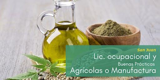 Combo: Lic. Ocupacional con Buenas Prácticas Agrícolas y/o Manufactura (San Juan)